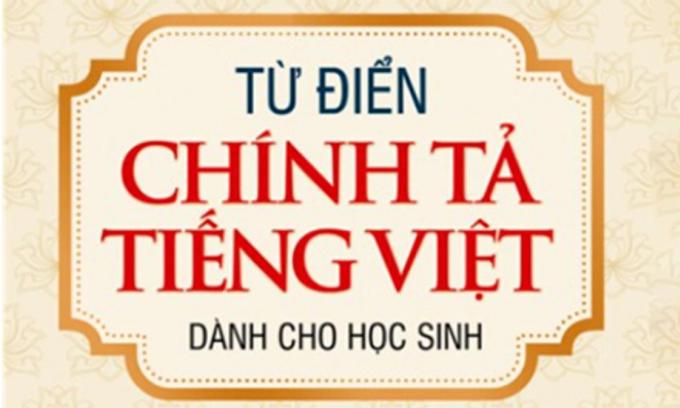 Thu hồi 'Từ điển chính tả tiếng Việt'