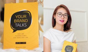 'Your brand talks' bàn cách định vị thương hiệu cá nhân